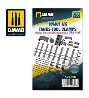 1:35 AMMO MIG 8083 WWII US Tanks Tool Clamps