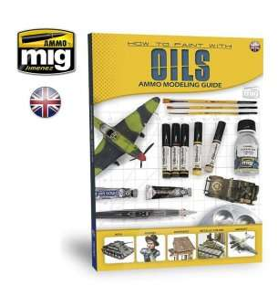 AMMO MIG 6043 Modelling Guide - How to Paint with Oils (Oilbrushers)